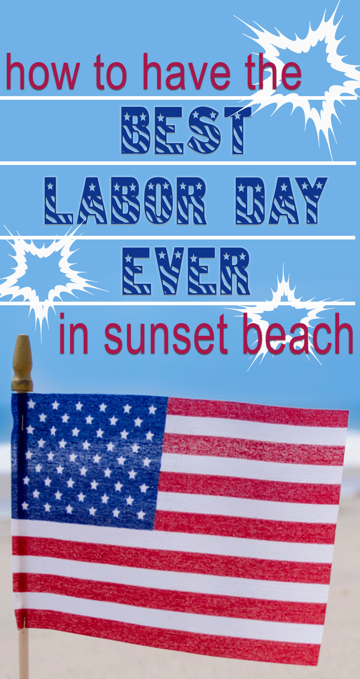 How to Have the Best Labor Day Ever in Sunset Beach Pin