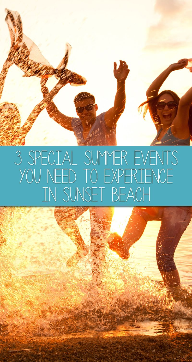 3 Special Summer Events You Need to Experience in Sunset Beach Pin