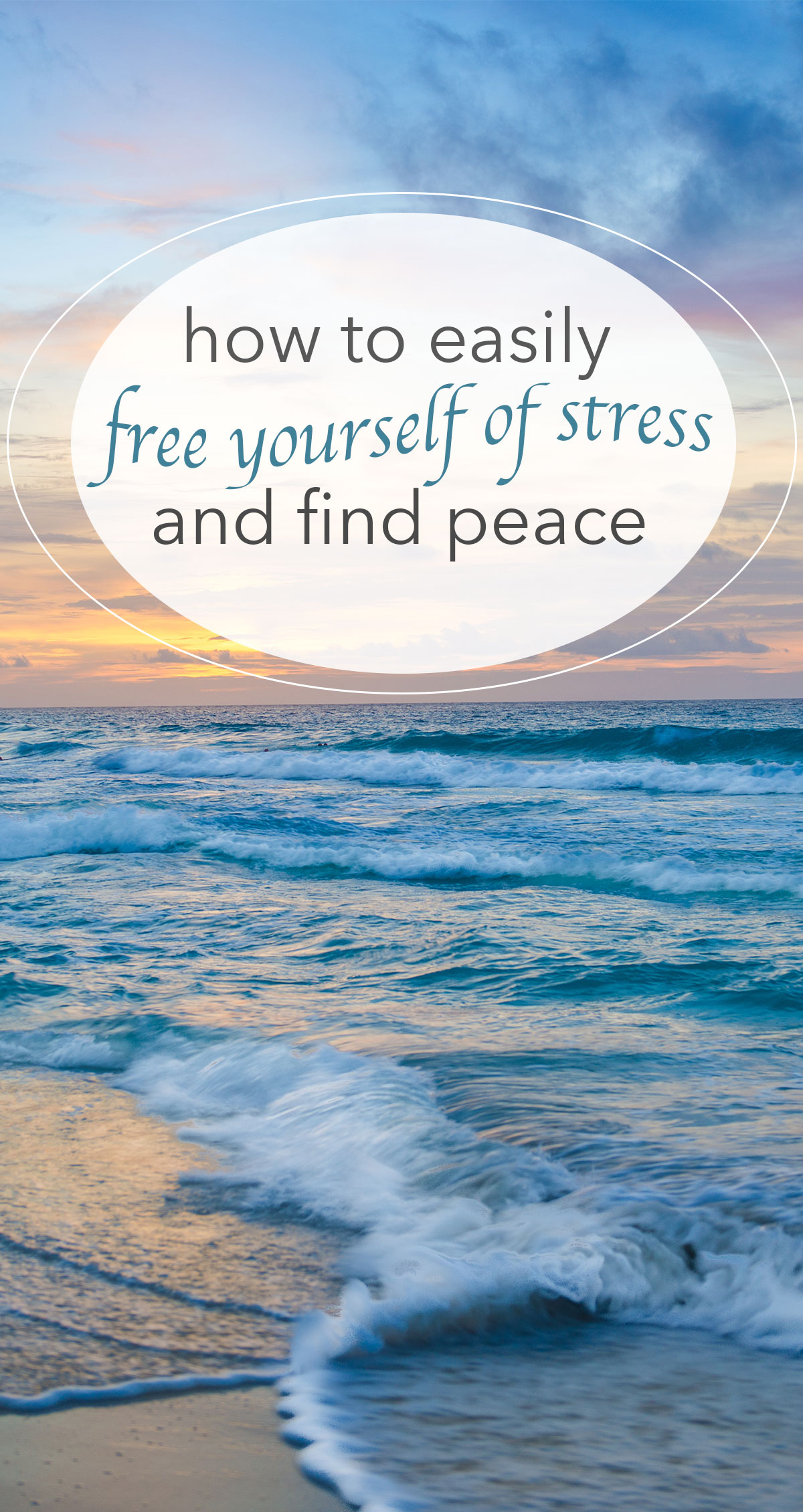 How to Easily Free Yourself of Stress and Find Peace Pin