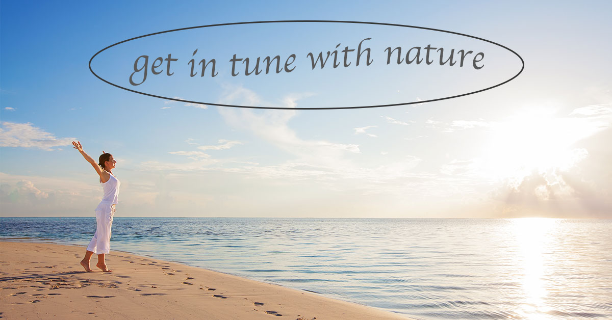 Get In Tune With Nature