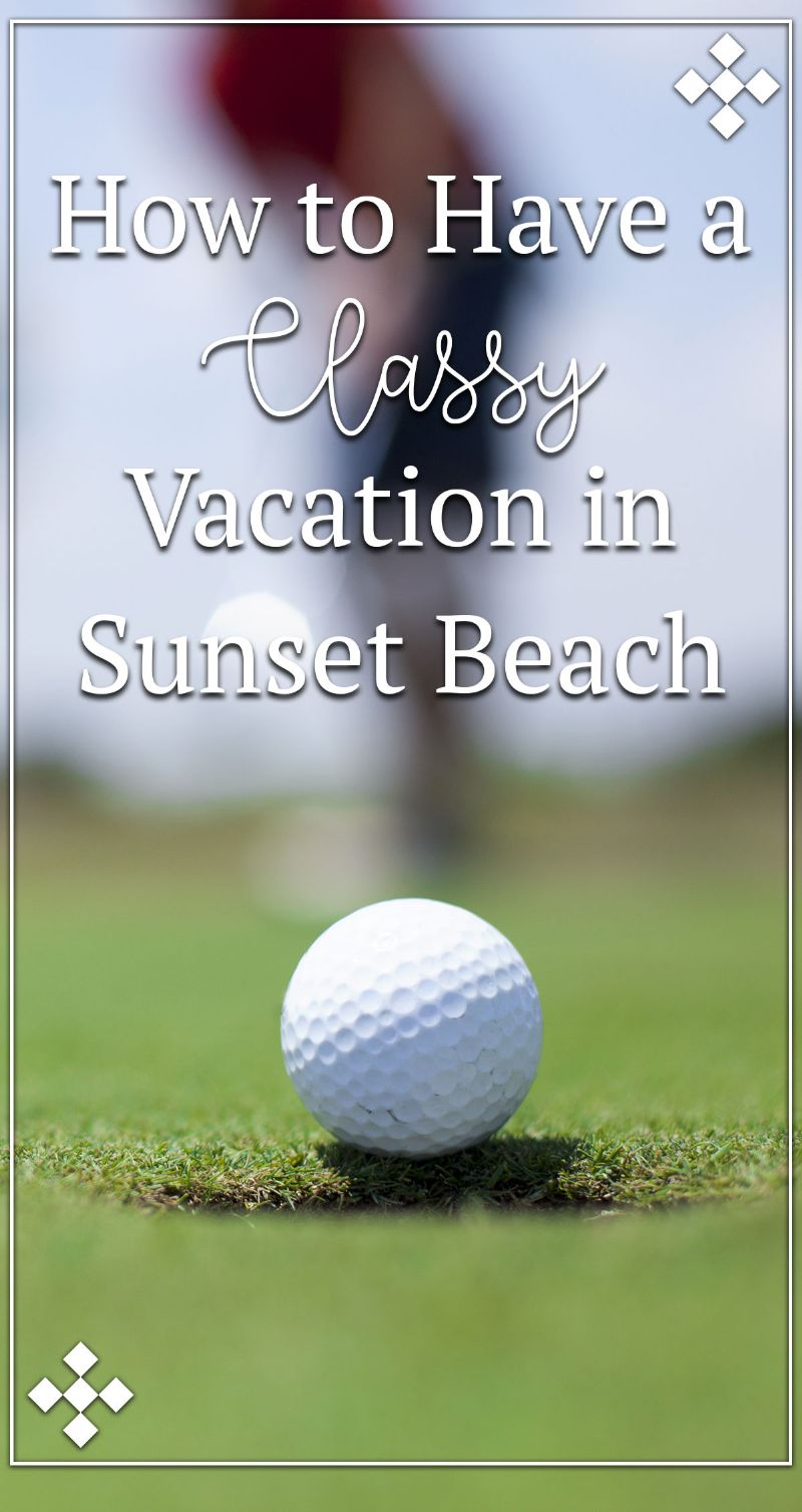 How to Have a Classy Vacation in Sunset Beach Pin