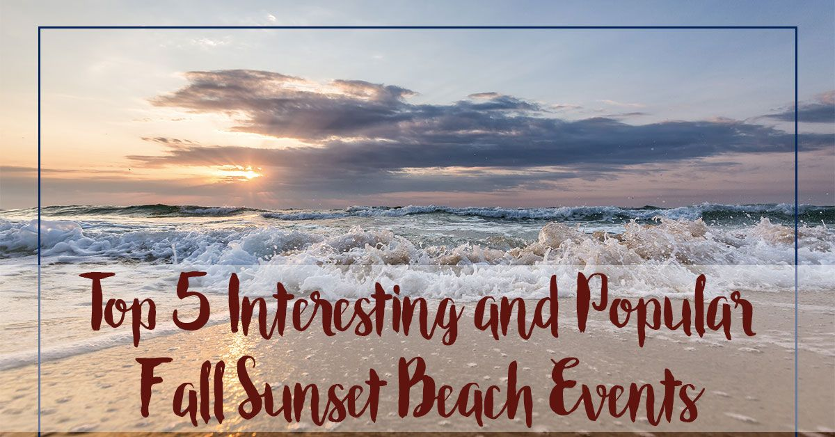 Interesting and Popular Fall Sunset Beach Events