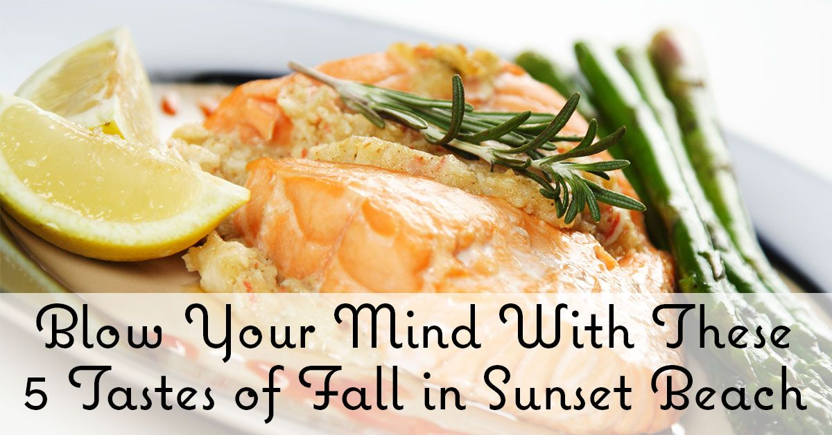 Tastes of Fall in Sunset Beach