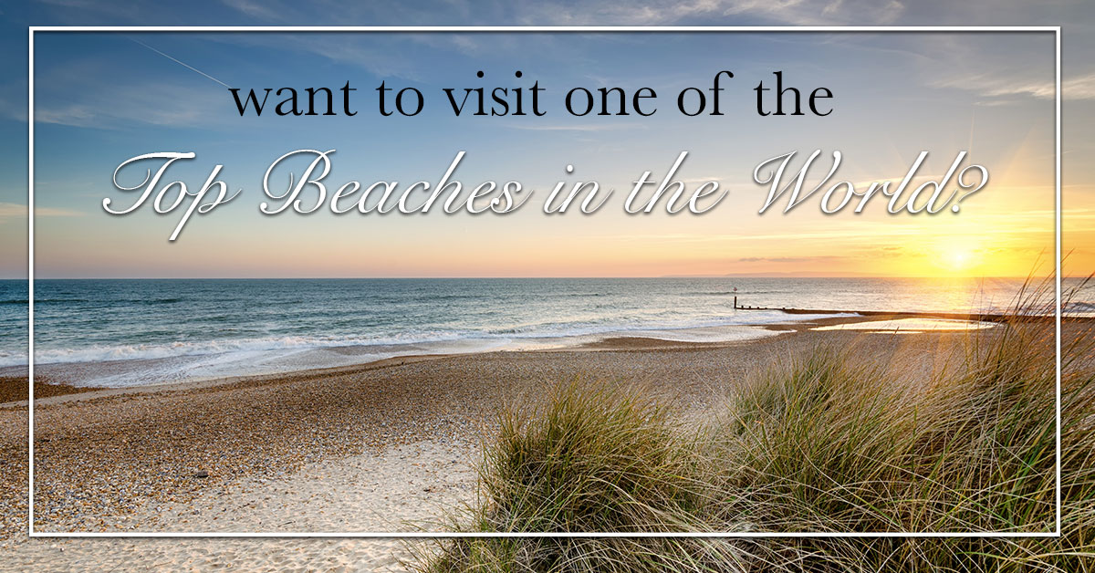 Want to Visit One of the Top Beaches in the World?
