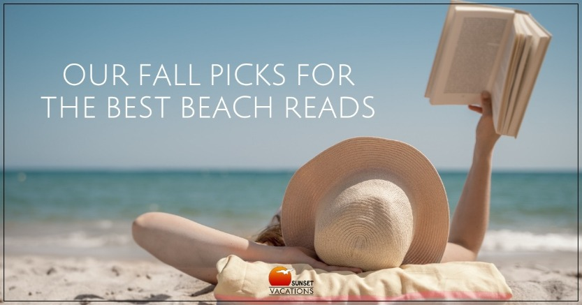 Our Fall Picks for the Best Beach Reads | Sunset Vacations