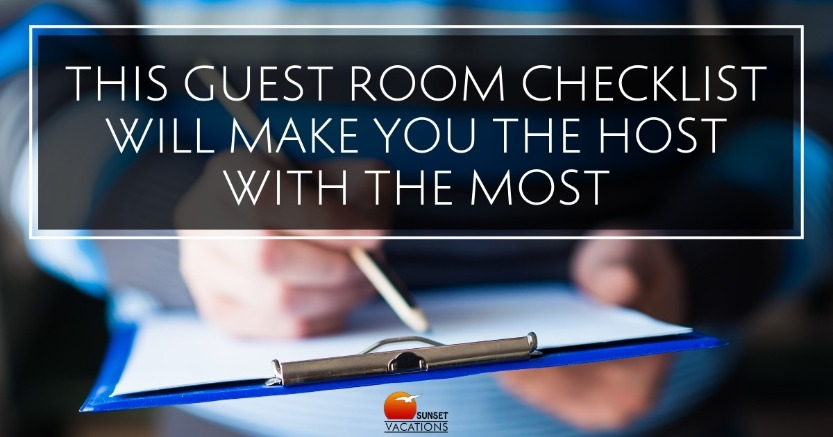 This Guest Room Checklist Will Make You the Host With the Most | Sunset Vacations
