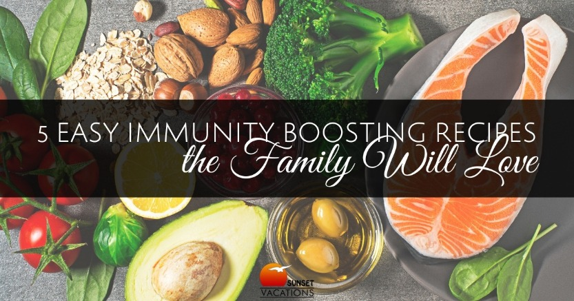 5 Easy Immunity Boosting Recipes the Family Will Love