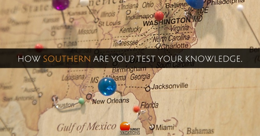 How Southern Are You? Test Your Knowledge.