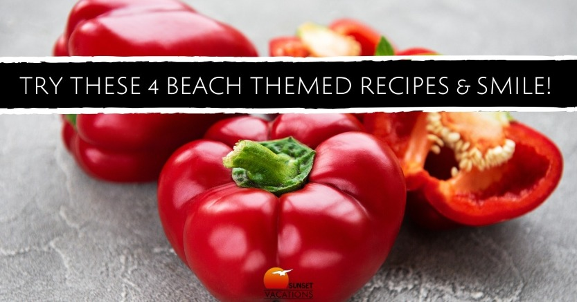 Try These 4 Beach Themed Recipes and Smile!