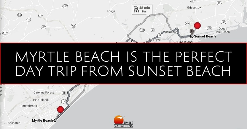 Myrtle Beach is the Perfect Day Trip From Sunset Beach | Sunset Vacations