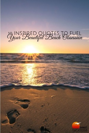 10 Inspired Quotes to Fuel Your Beautiful Beach Obsession Pin