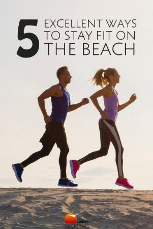 5 Excellent Ways to Stay Fit on the Beach Pin