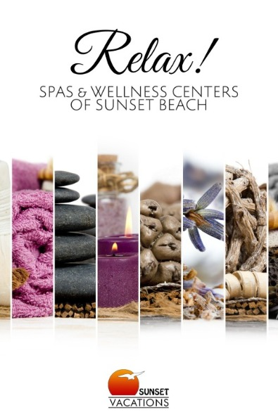 Relax! Spas and Wellness Centers of Sunset Beach