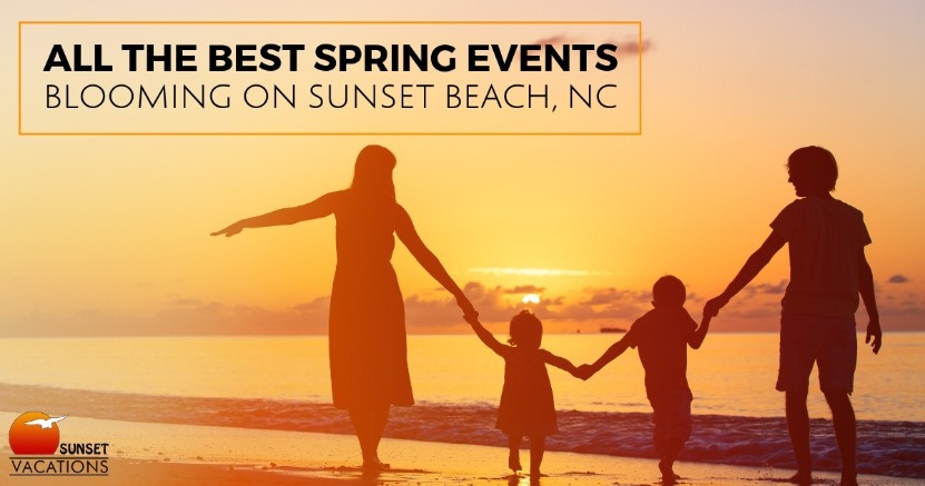 All the Best Spring Events Blooming on Sunset Beach, NC | Sunset Vacations