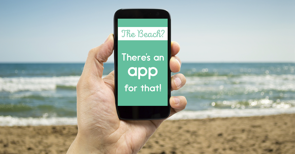 The Beach? There's An App For That!